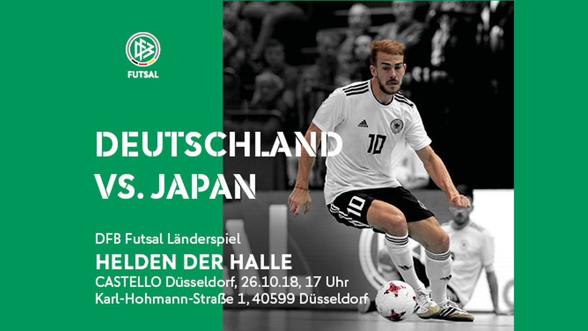 FUTSAL-LS DEUTSCHLAND – JAPAN Am 26.10. In Düsseldorf (Castello)